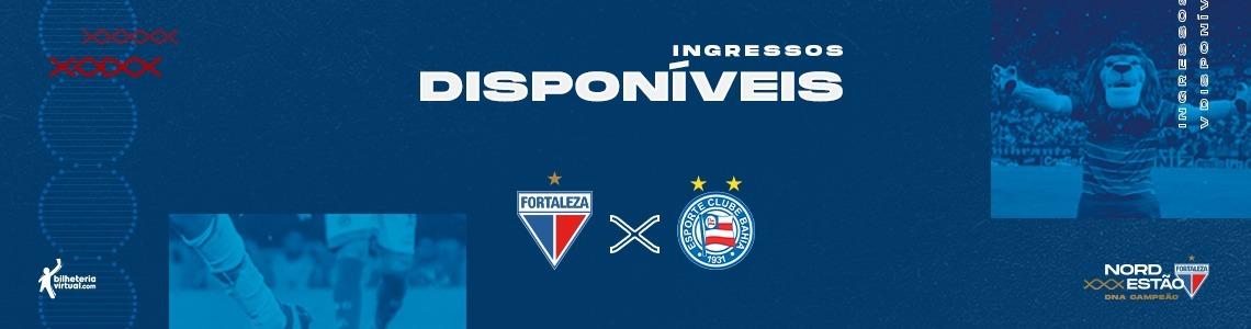 Ingressos à venda para Fortaleza x Bahia