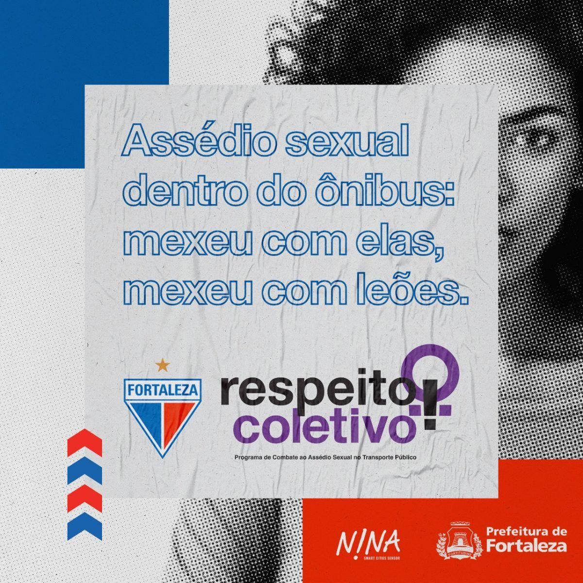 Fortaleza é parceiro em aplicativo de denúncia e campanha para combater o assédio sexual no transporte público