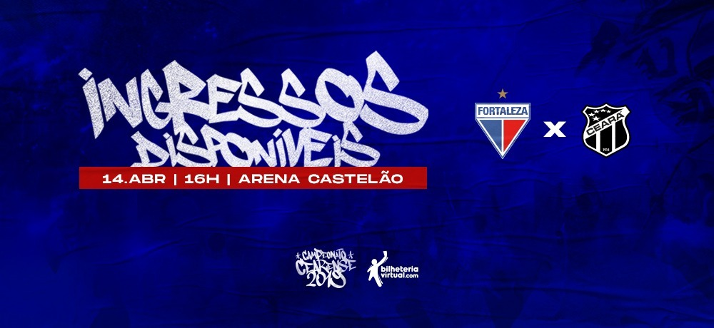 Final do Cearense: Ingressos à venda para Fortaleza x Ceará