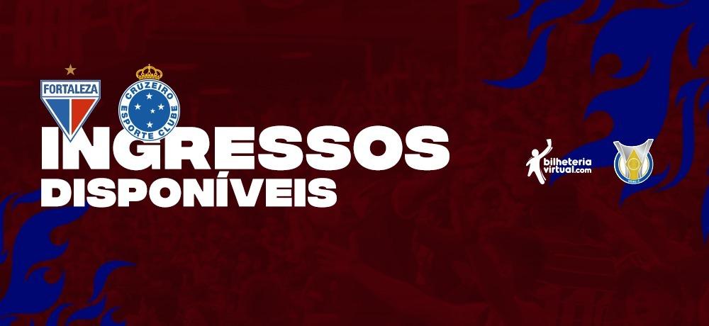 Ingressos à venda para Fortaleza x Cruzeiro