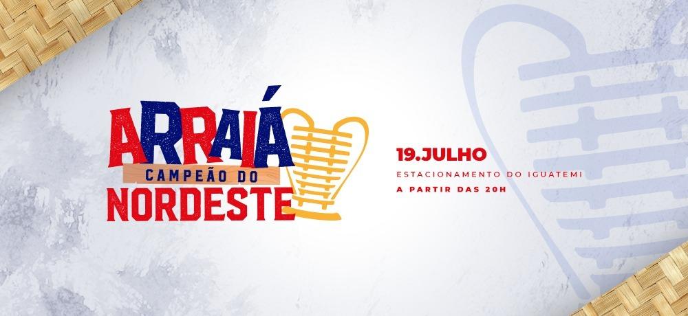 Fortaleza comemora título regional com Arraiá Campeão do Nordeste
