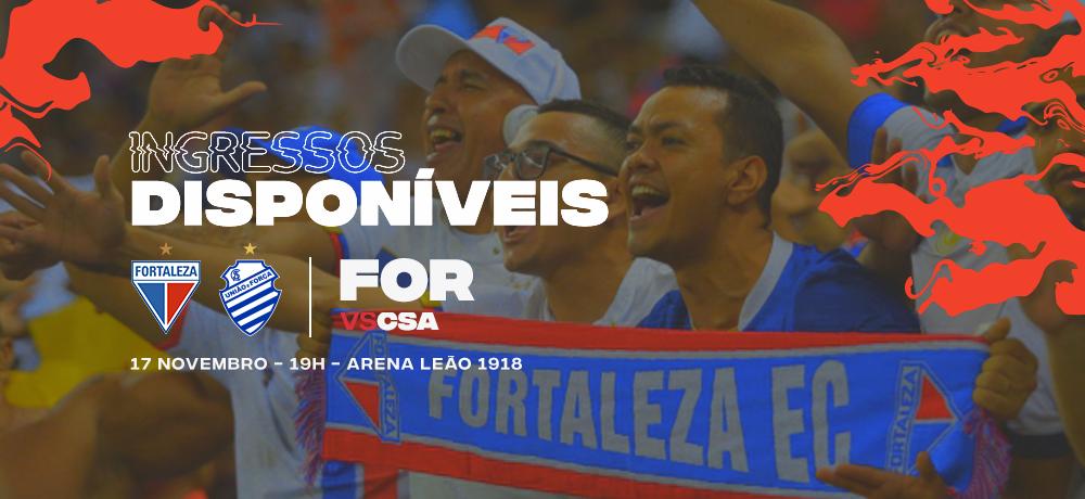 Ingressos disponíveis para Fortaleza x CSA