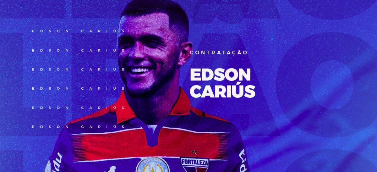 Edson Cariús é novo reforço do Fortaleza