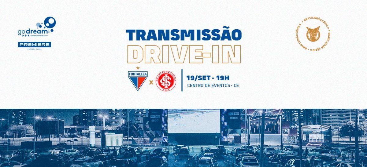 Acompanhe Fortaleza x Internacional na última transmissão no Drive-in